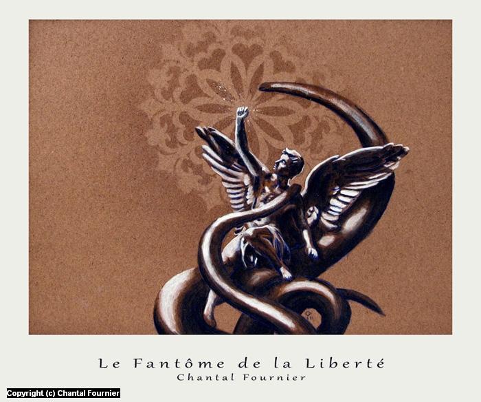 Le Fantôme de la Liberté Artwork by Chantal Fournier