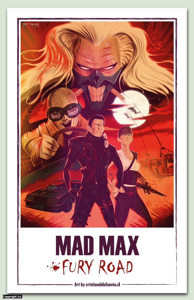 Mad Max Fury Road poster Artwork by Cristian  De la fuente