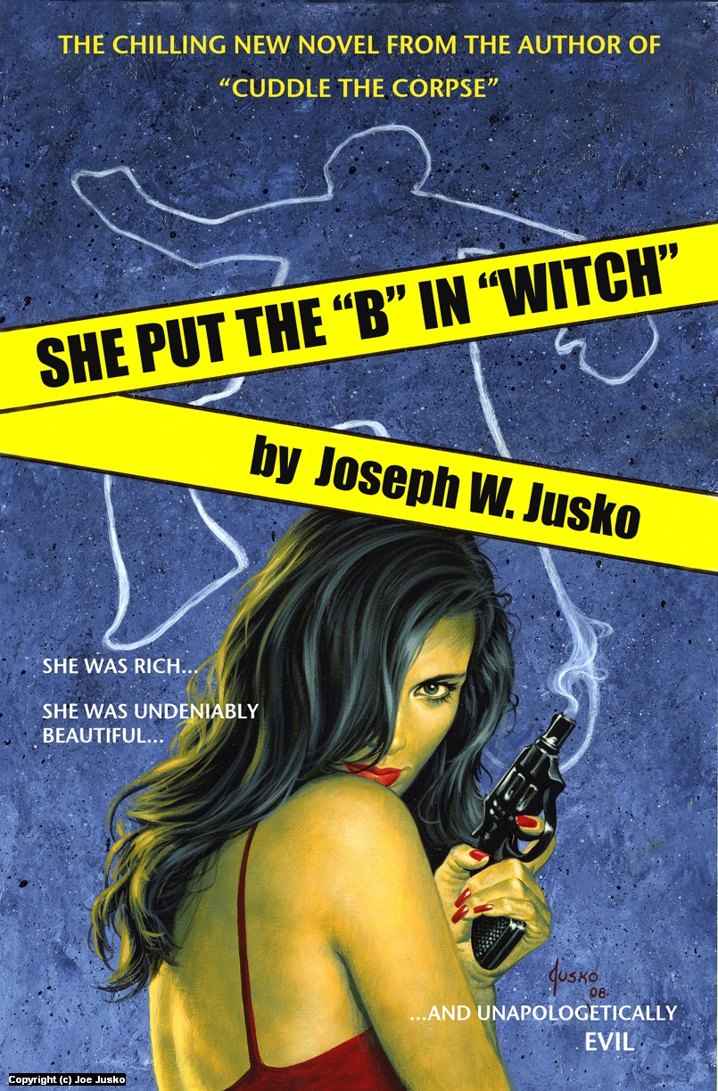 SHE PUT THE  B  IN WITCH Artwork by Joe Jusko
